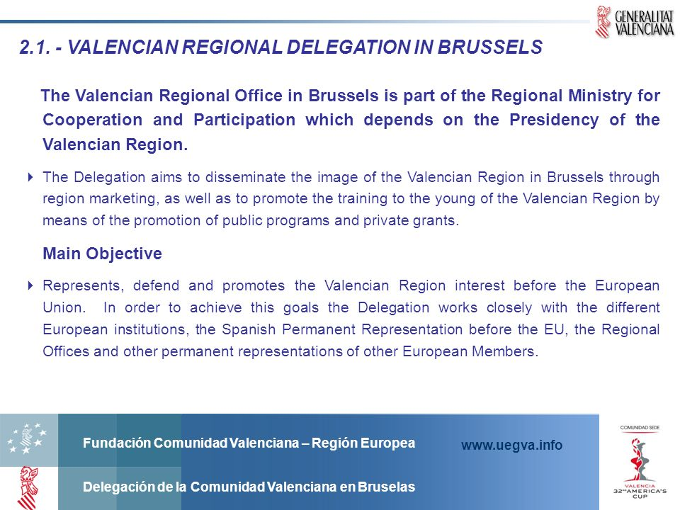 2.1. - VALENCIAN REGIONAL DELEGATION IN BRUSSELS