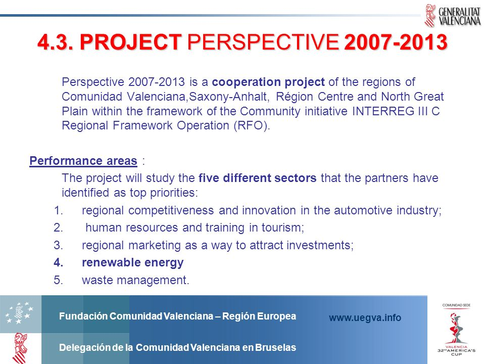 4.3. PROJECT PERSPECTIVE 2007-2013