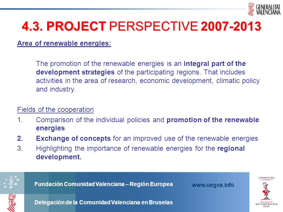 4.3. PROJECT PERSPECTIVE Area of renewable energies: