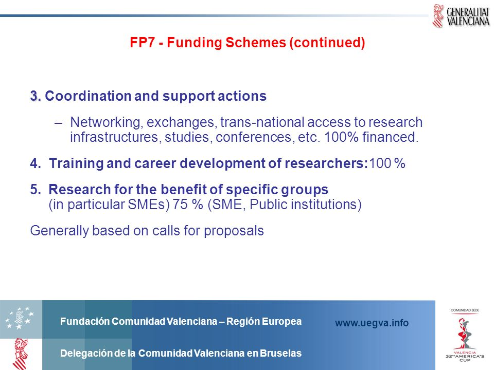 FP7 - Funding Schemes (continued)