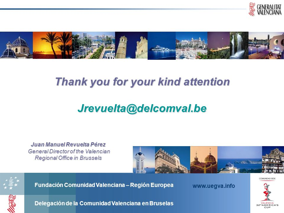 Thank you for your kind attention Juan Manuel Revuelta Pérez