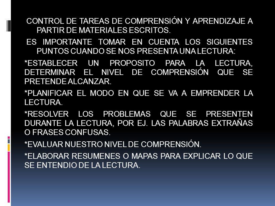CONTROL DE TAREAS DE COMPRENSIÓN Y APRENDIZAJE A PARTIR DE MATERIALES ESCRITOS.