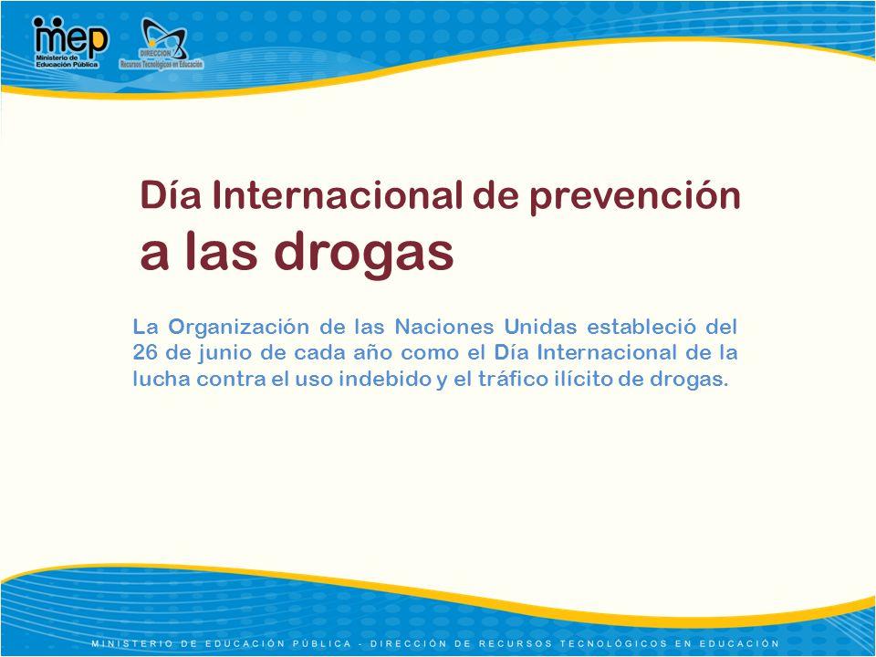 Día Internacional de prevención a las drogas
