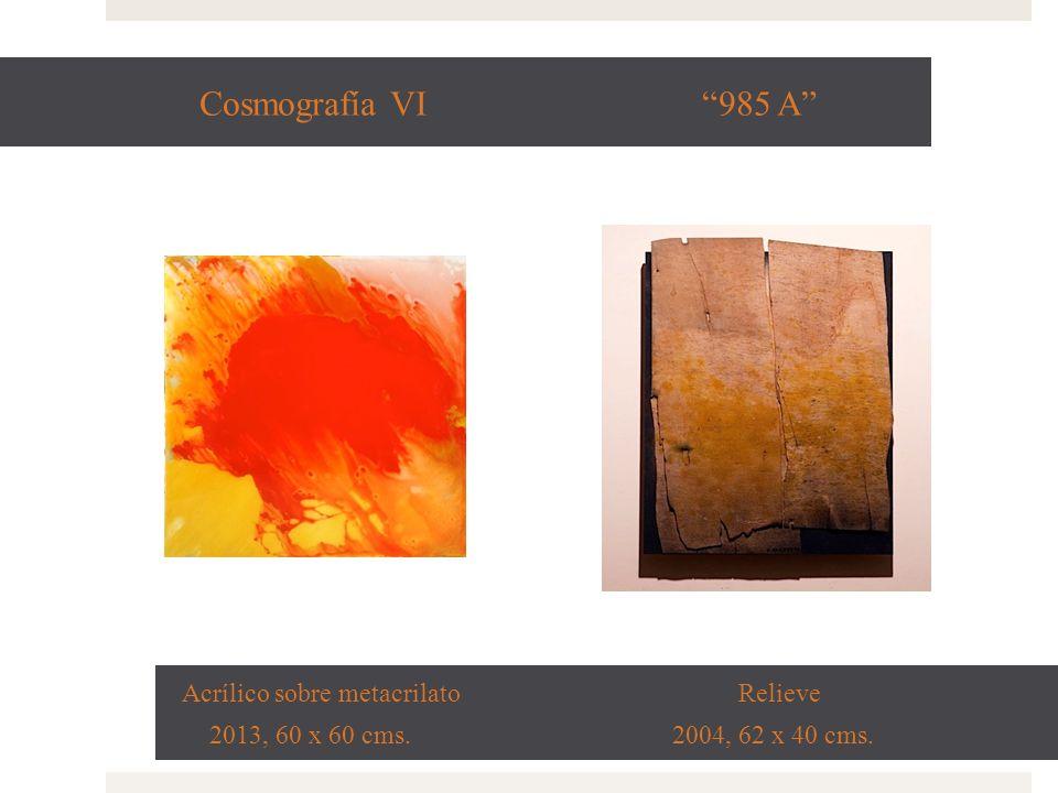 Cosmografía VI 985 A Acrílico sobre metacrilato Relieve