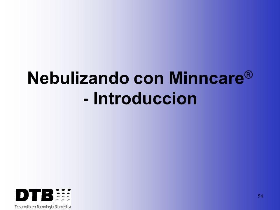 Nebulizando con Minncare® - Introduccion