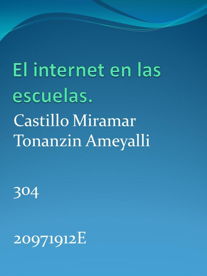 El internet en las escuelas.