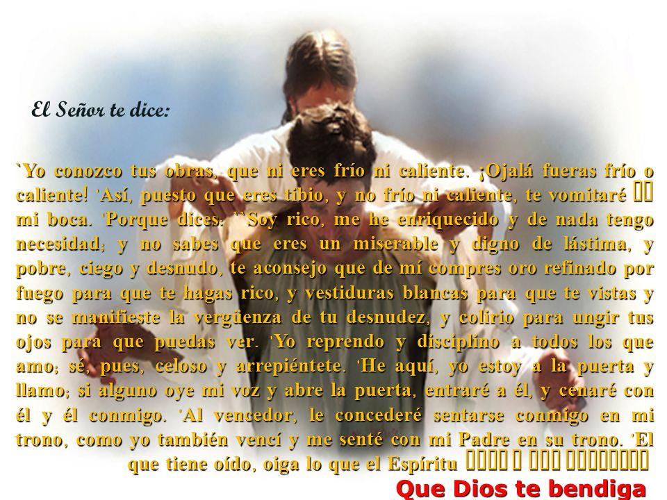 El Señor te dice: Que Dios te bendiga