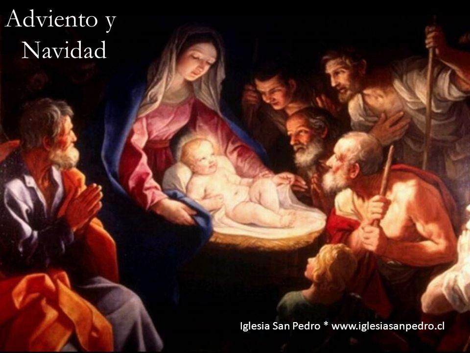 Adviento y Navidad Iglesia San Pedro * www.iglesiasanpedro.cl