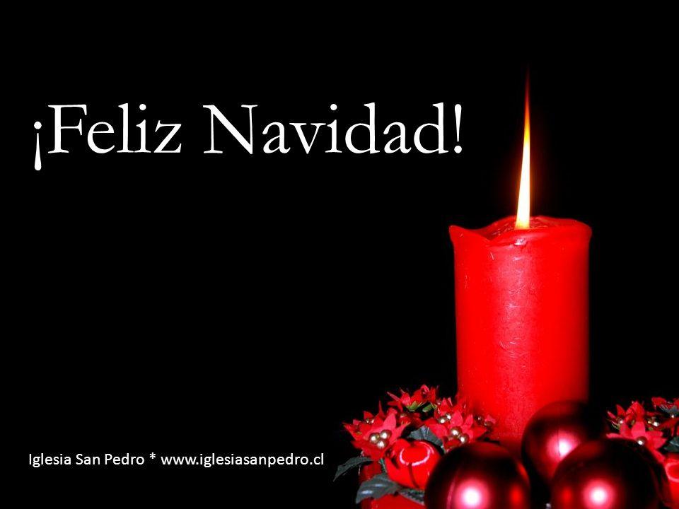 ¡Feliz Navidad! Iglesia San Pedro * www.iglesiasanpedro.cl
