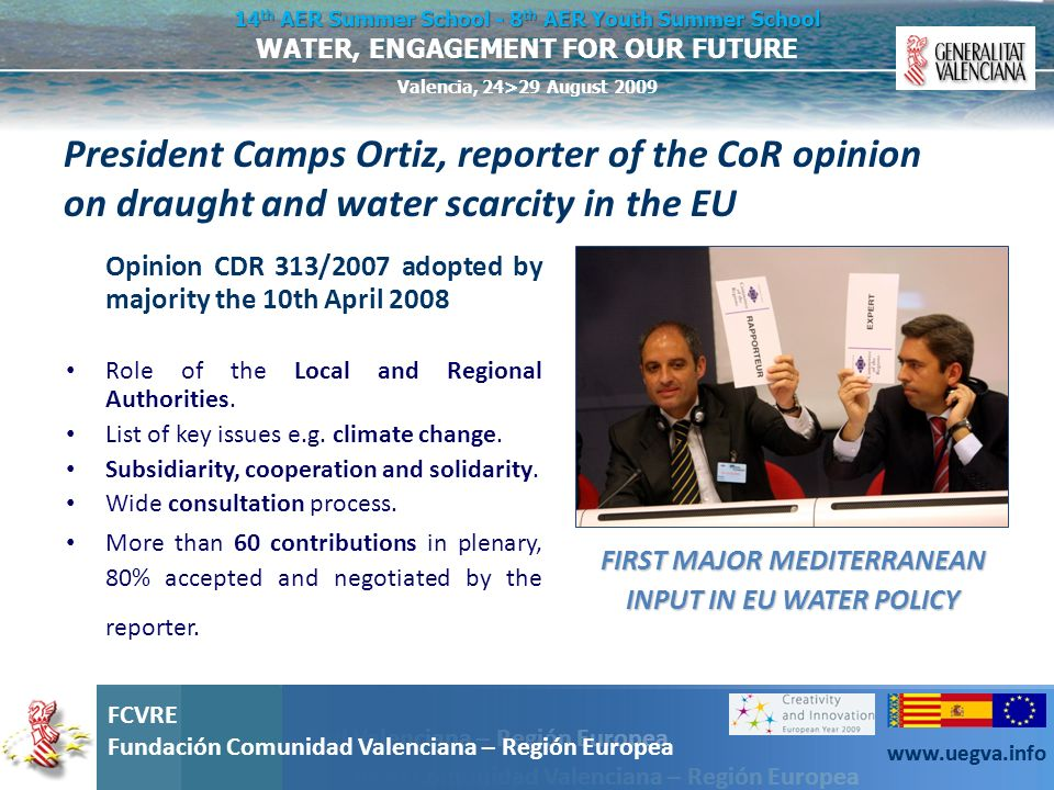 FIRST MAJOR MEDITERRANEAN INPUT IN EU WATER POLICY