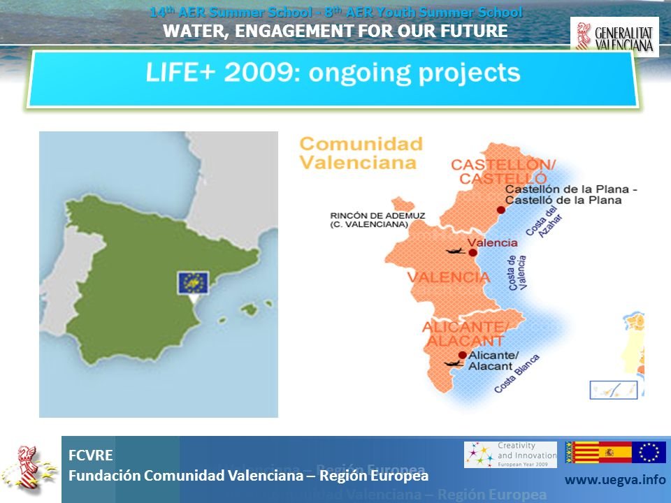 LIFE+ 2009: ongoing projects
