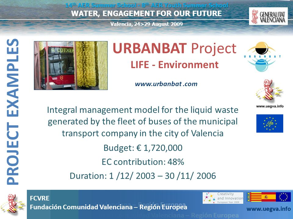 PROJECT EXAMPLES URBANBAT Project LIFE - Environment