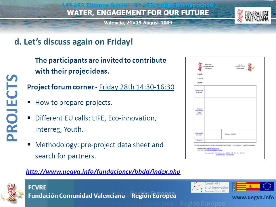 PROJECTS d. Let's discuss again on Friday!