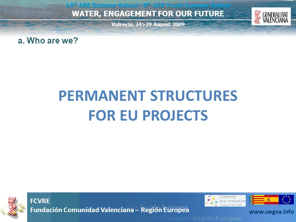 PERMANENT STRUCTURES FOR EU PROJECTS