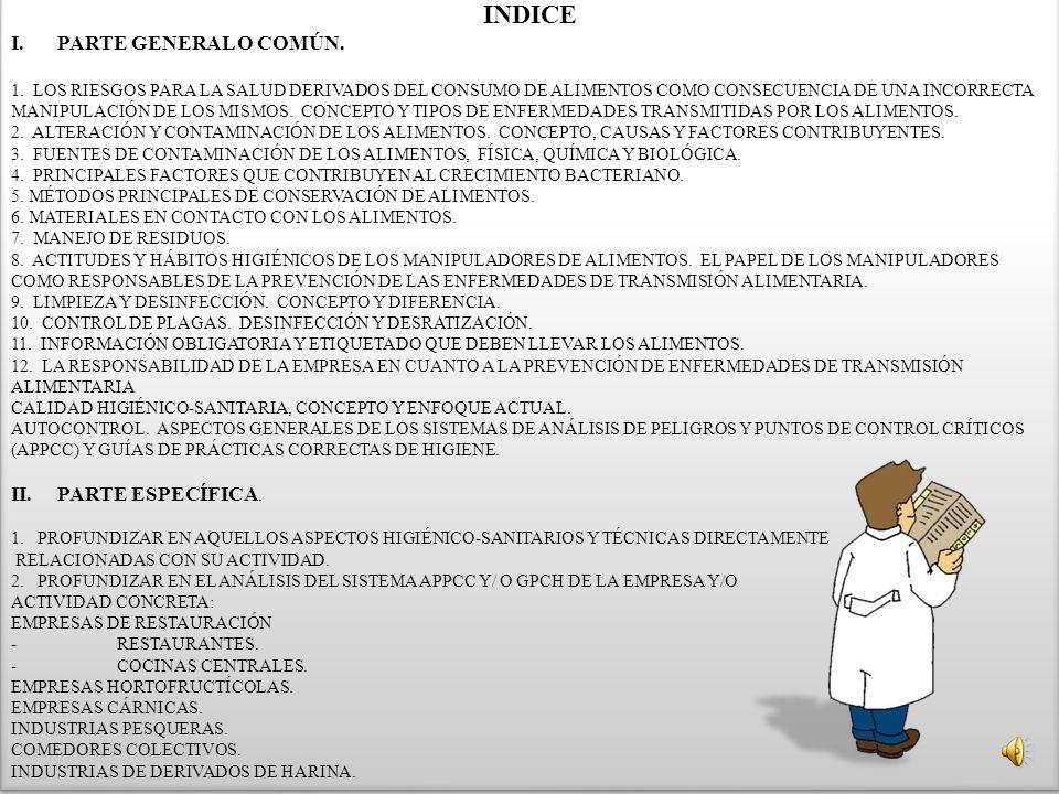 INDICE PARTE GENERAL O COMÚN. PARTE ESPECÍFICA.