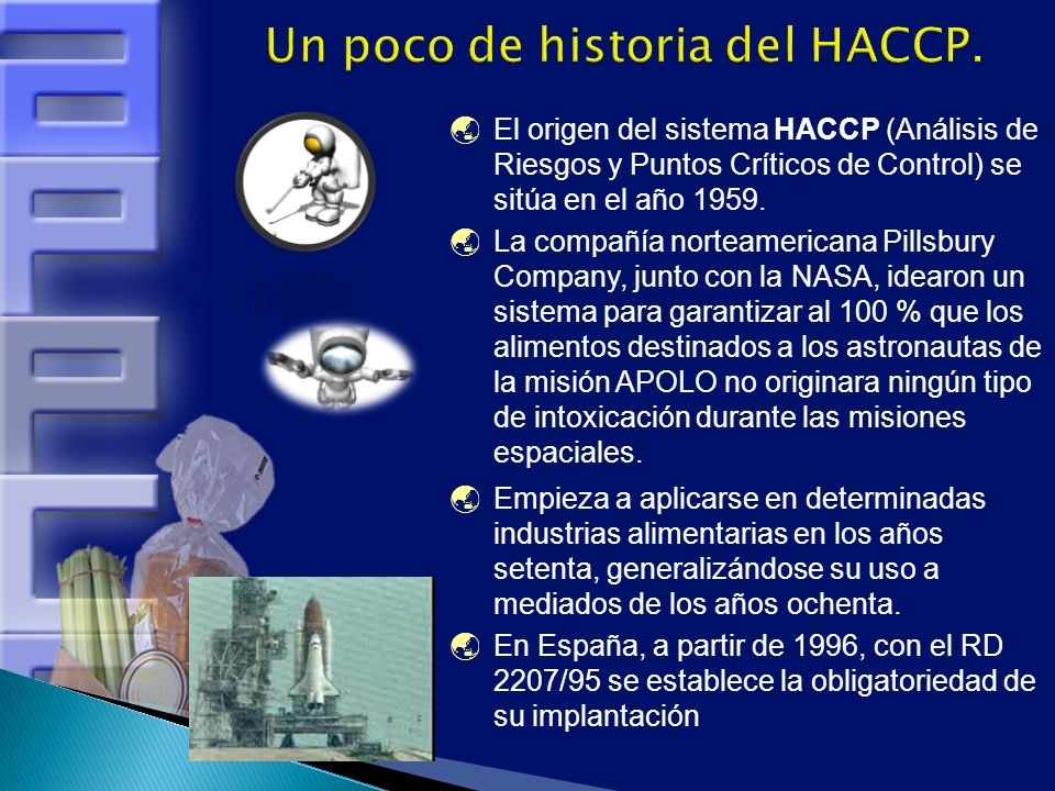 Un poco de historia del HACCP.
