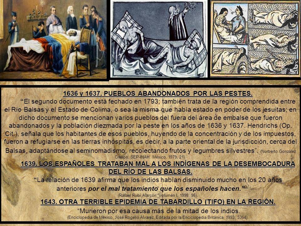 1636 y 1637. PUEBLOS ABANDONADOS POR LAS PESTES.