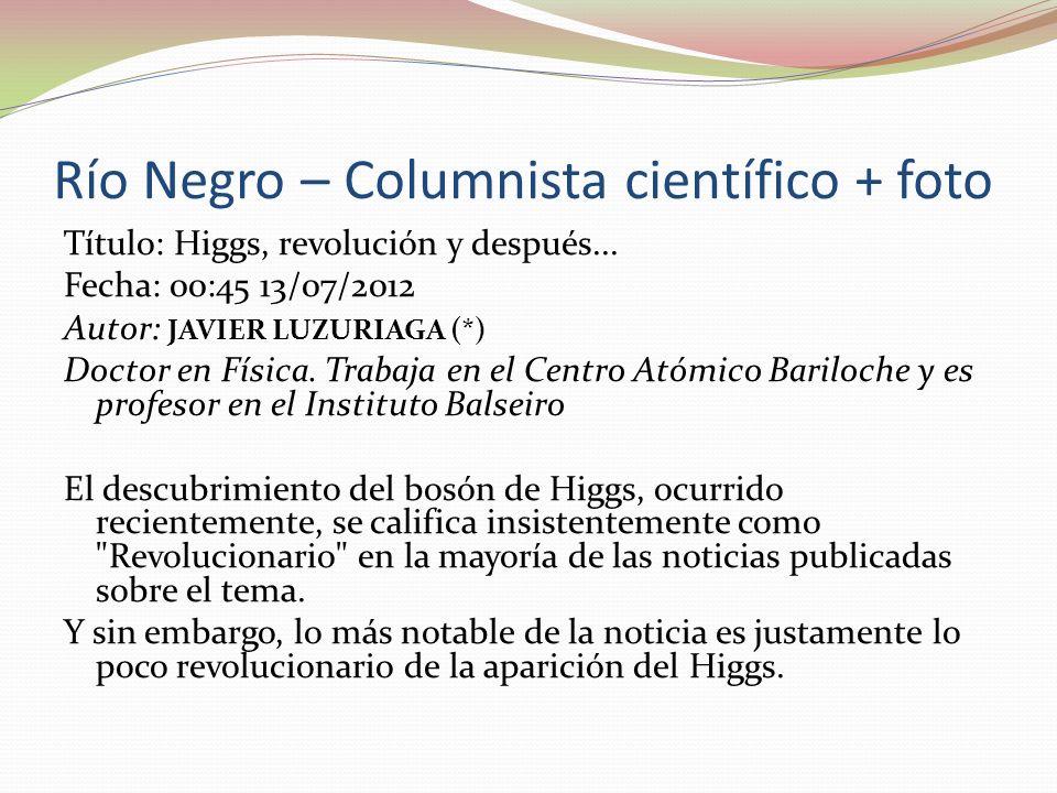 Río Negro – Columnista científico + foto