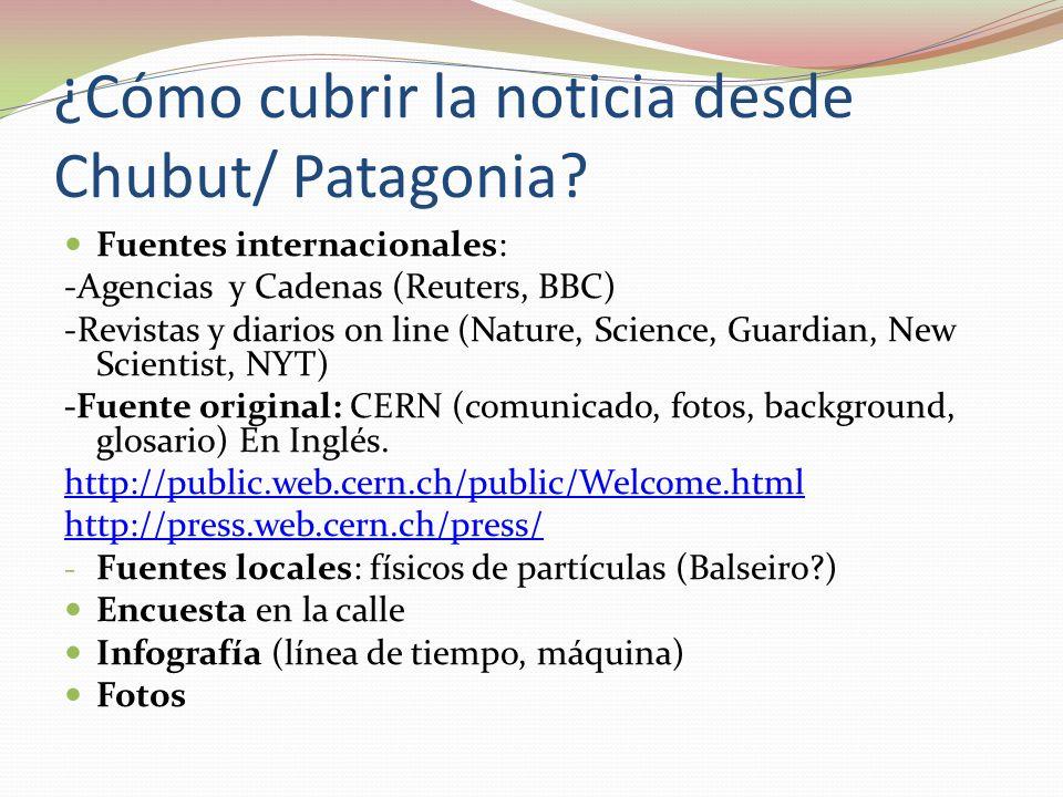 ¿Cómo cubrir la noticia desde Chubut/ Patagonia