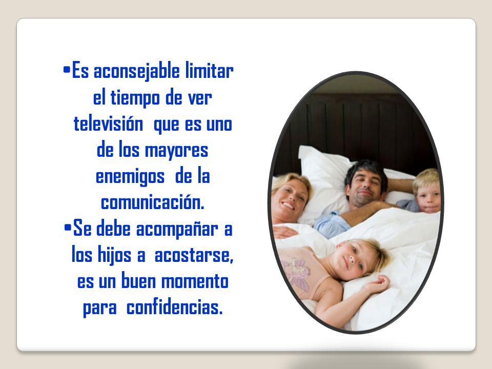 Es aconsejable limitar el tiempo de ver televisión que es uno de los mayores enemigos de la comunicación.