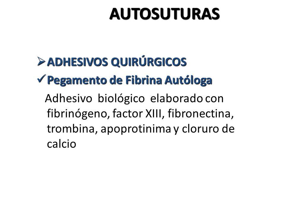 AUTOSUTURAS ADHESIVOS QUIRÚRGICOS Pegamento de Fibrina Autóloga