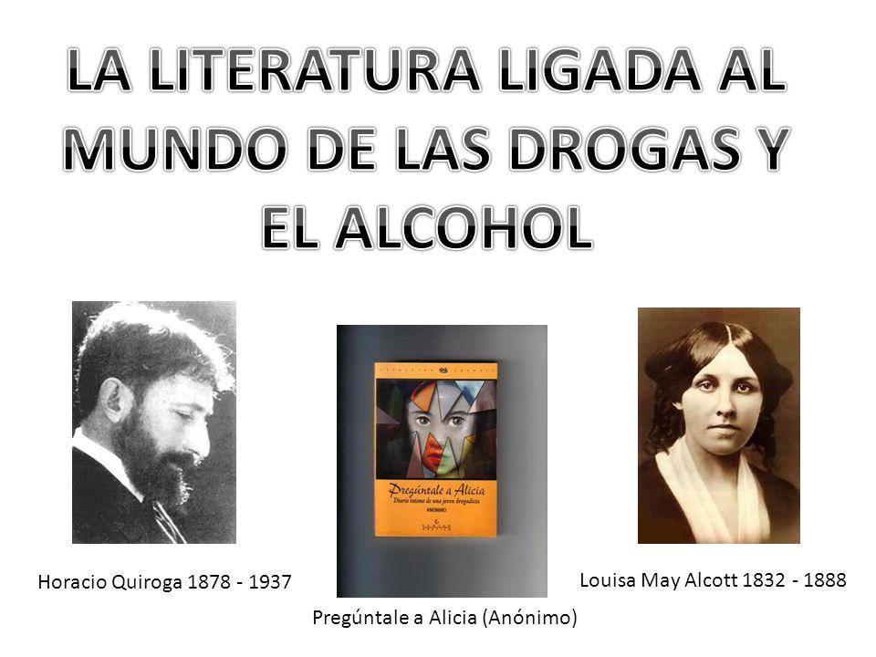 LA LITERATURA LIGADA AL MUNDO DE LAS DROGAS Y EL ALCOHOL