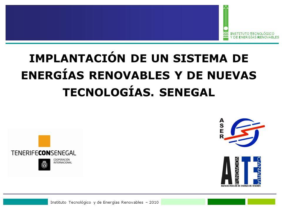 IMPLANTACIÓN DE UN SISTEMA DE ENERGÍAS RENOVABLES Y DE NUEVAS TECNOLOGÍAS. SENEGAL