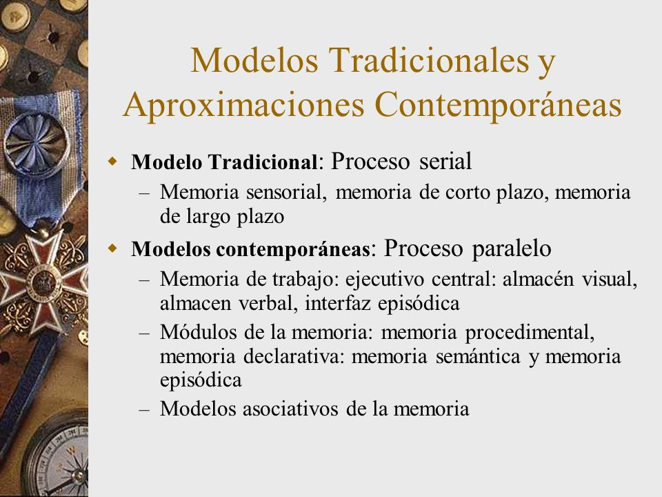 Modelos Tradicionales y Aproximaciones Contemporáneas
