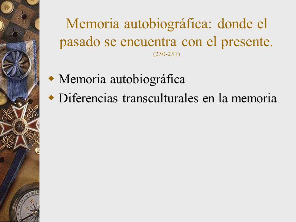 Memoria autobiográfica: donde el pasado se encuentra con el presente