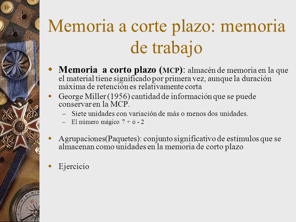 Memoria a corte plazo: memoria de trabajo