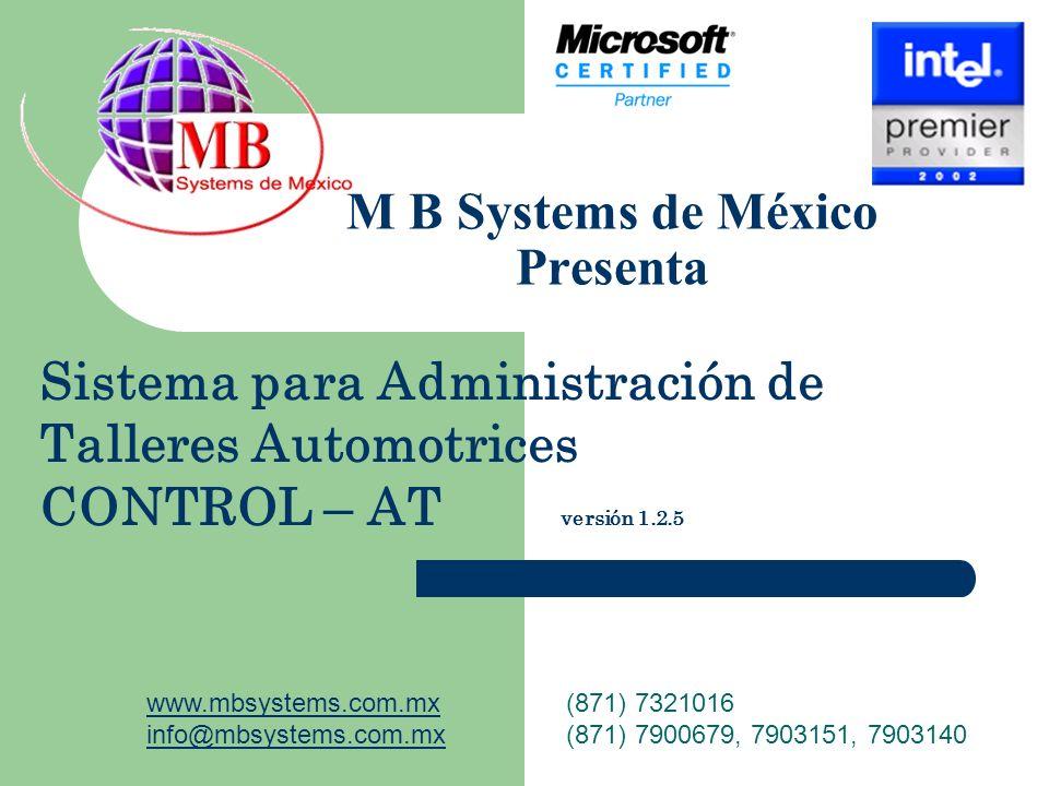 M B Systems de México Presenta
