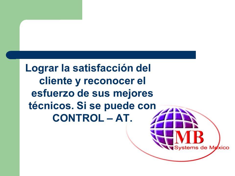 Lograr la satisfacción del cliente y reconocer el esfuerzo de sus mejores técnicos.