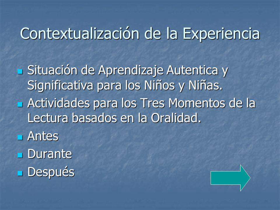 Contextualización de la Experiencia
