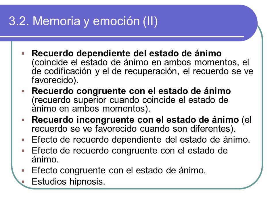 3.2. Memoria y emoción (II)
