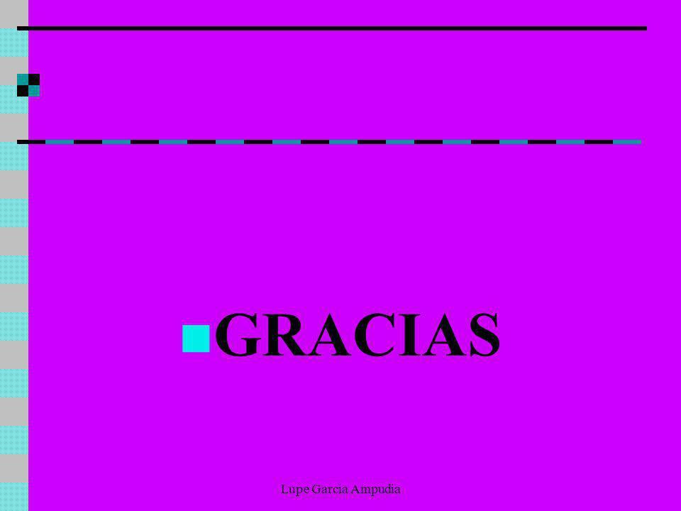 GRACIAS Lupe Garcia Ampudia