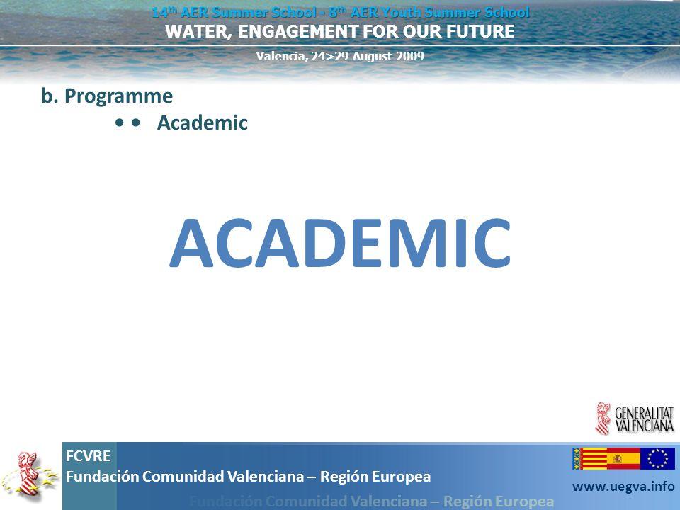 b. Programme • • Academic ACADEMIC