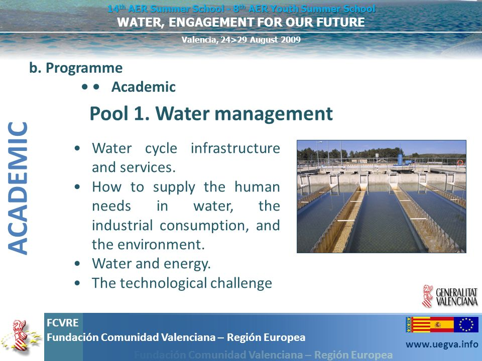 ACADEMIC Pool 1. Water management b. Programme • • Academic