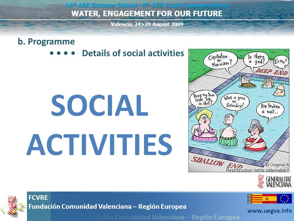 b. Programme • • • • Details of social activities SOCIAL ACTIVITIES