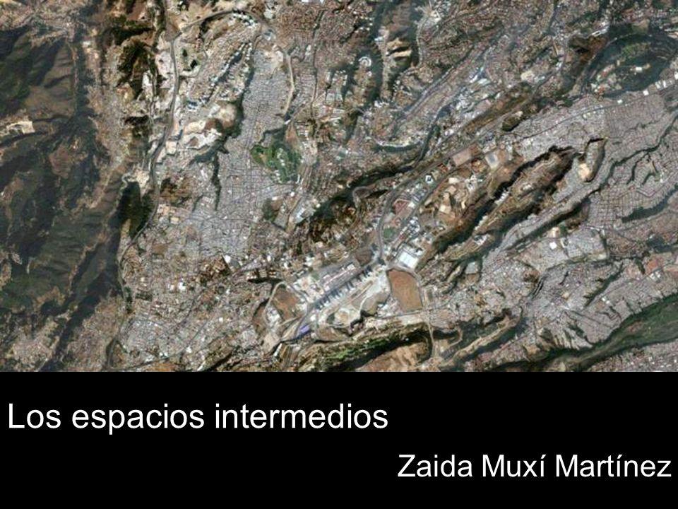 Los espacios intermedios