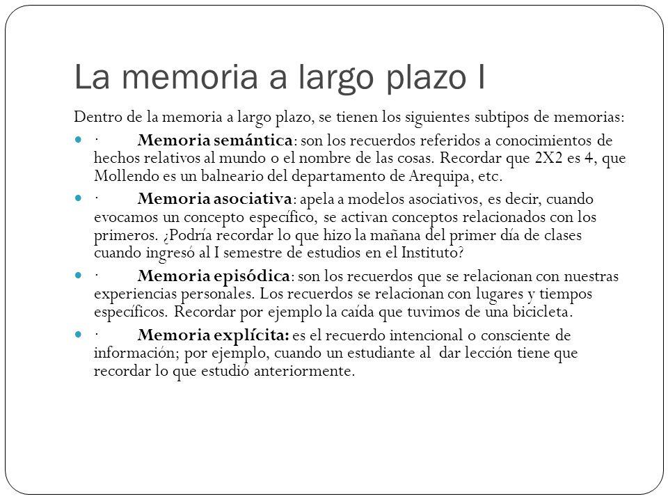 La memoria a largo plazo I