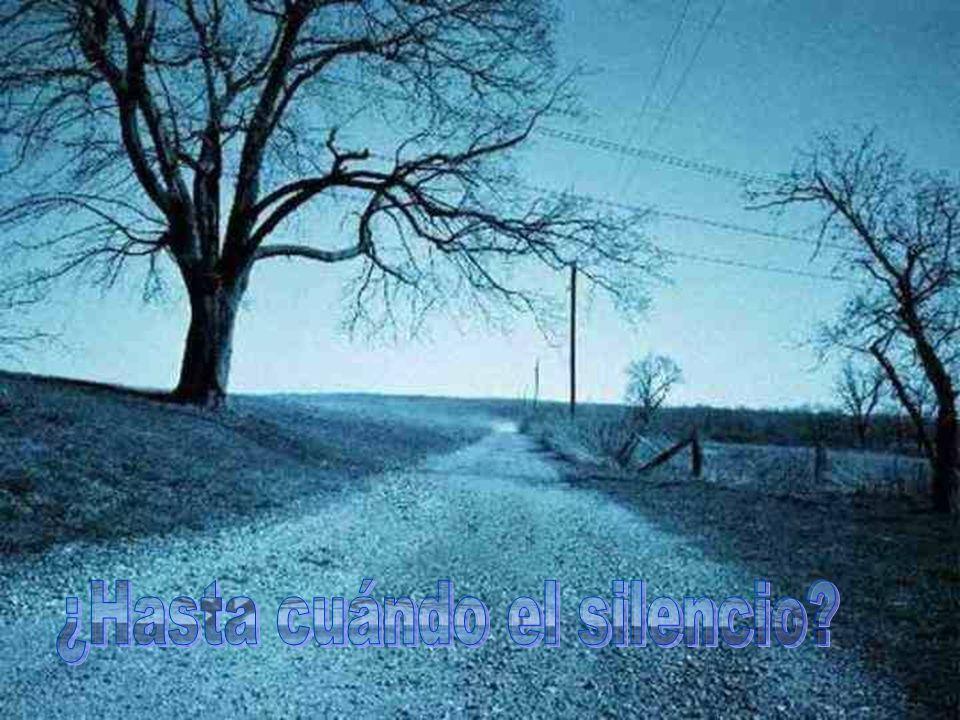 ¿Hasta cuándo el silencio