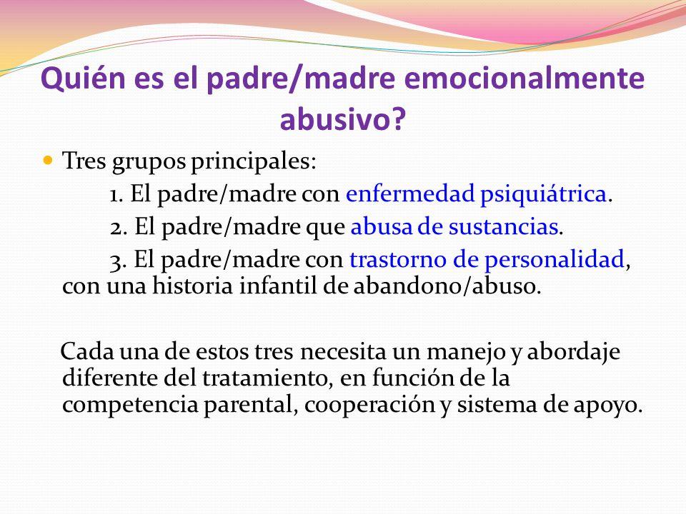 Quién es el padre/madre emocionalmente abusivo