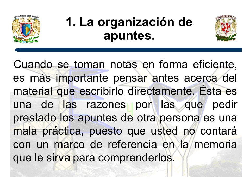 1. La organización de apuntes.