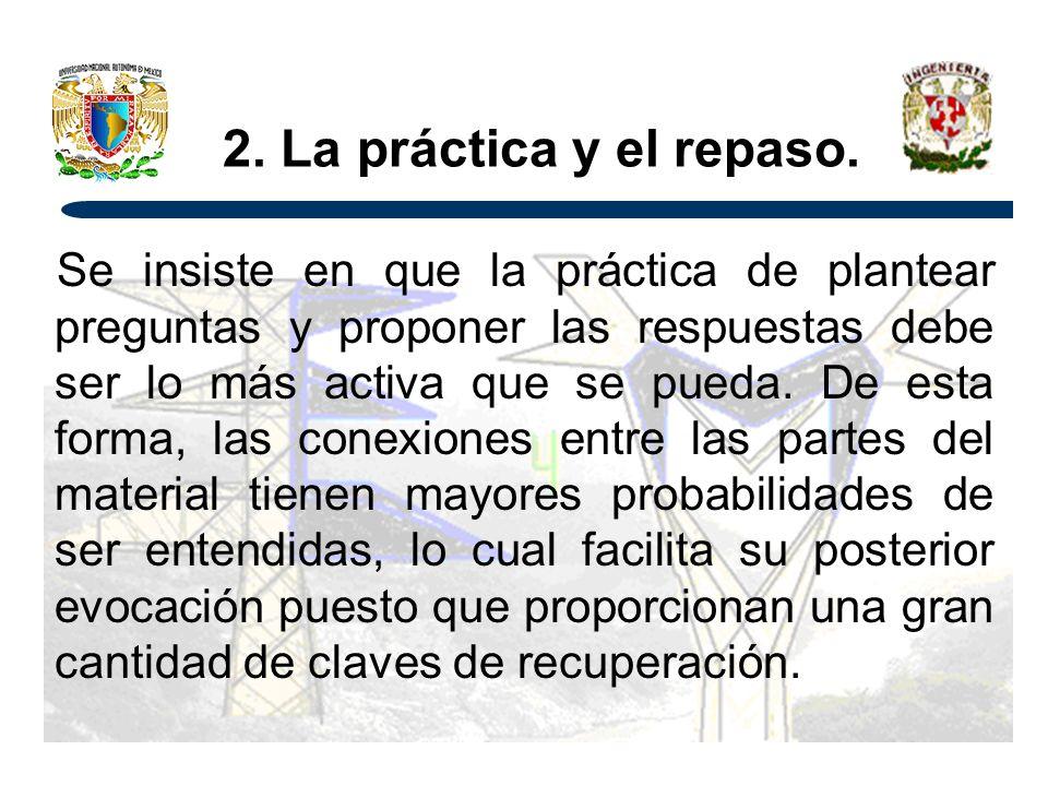 2. La práctica y el repaso.