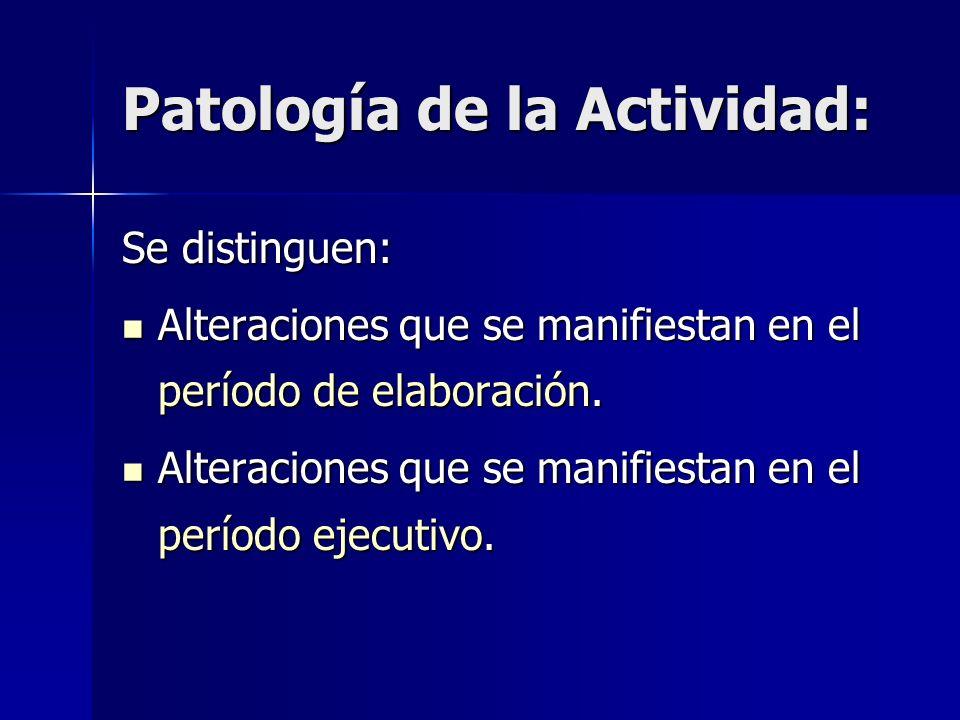 Patología de la Actividad: