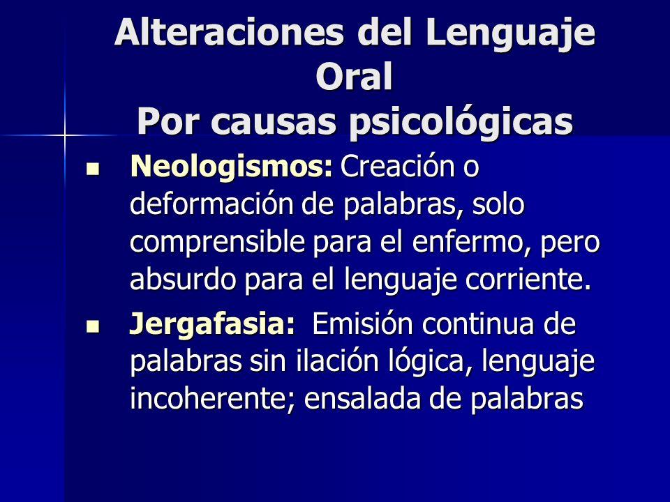 Alteraciones del Lenguaje Oral Por causas psicológicas