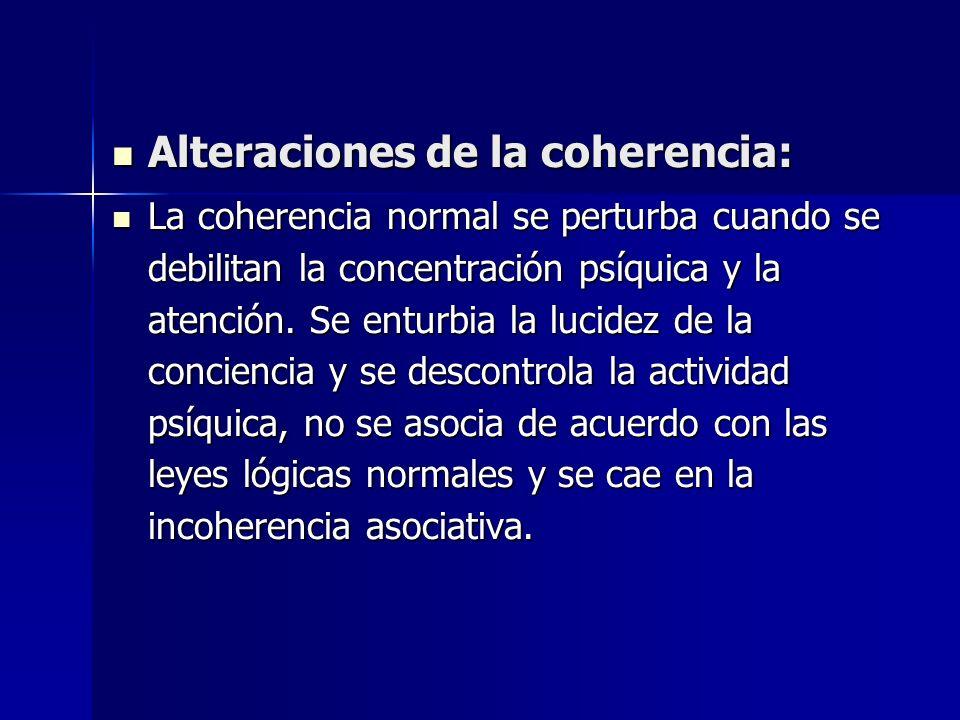 Alteraciones de la coherencia: