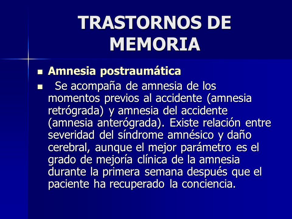 TRASTORNOS DE MEMORIA Amnesia postraumática