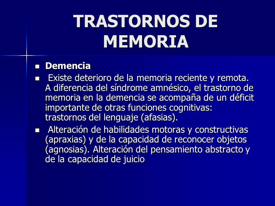 TRASTORNOS DE MEMORIA Demencia