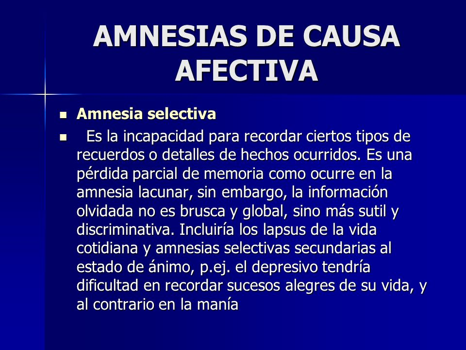 AMNESIAS DE CAUSA AFECTIVA
